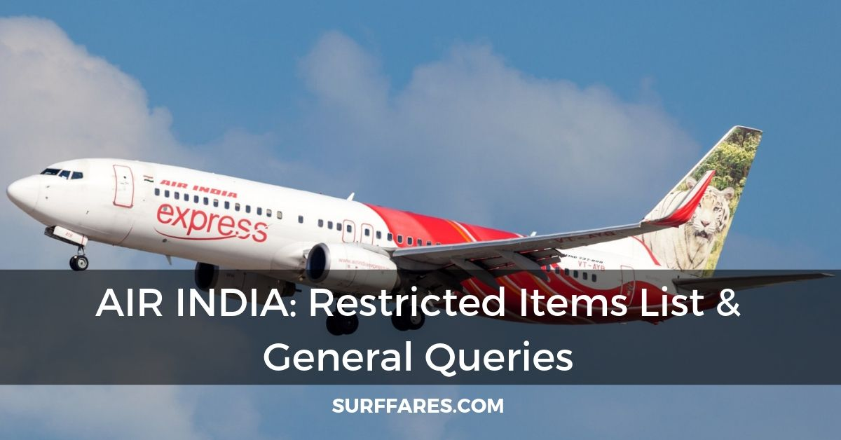 Air India restricted items: Guide of banned items & General