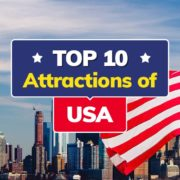 Top 10 Attractions of USA