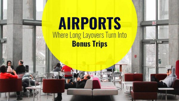 Best Airports for Layovers
