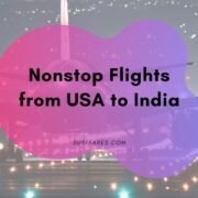 List of Nonstop Flights from USA to India
